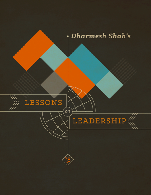 Dharmesh Shah's Lessons on Leadership