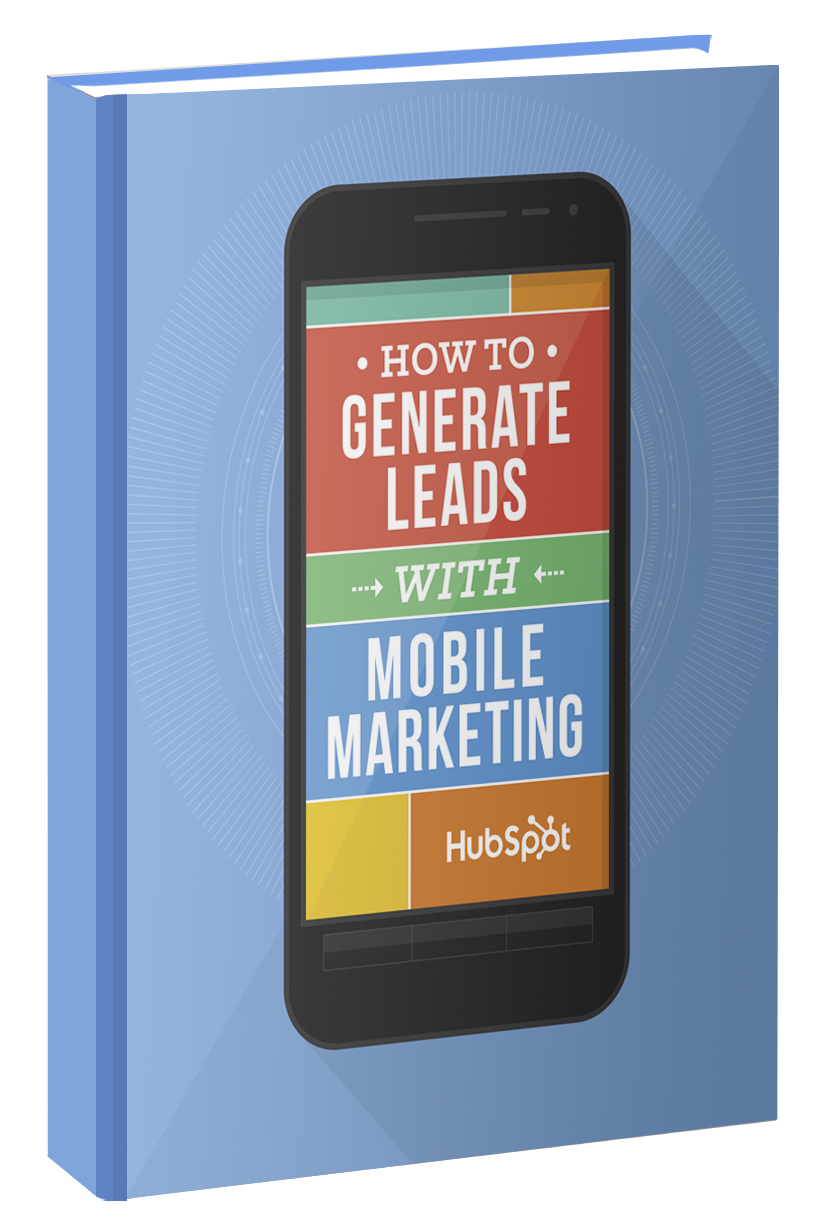 How to Generate Leads with Mobile Marketing