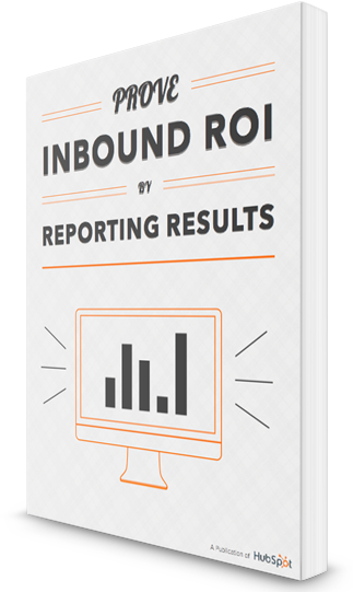 How to Report on Inbound Marketing Results