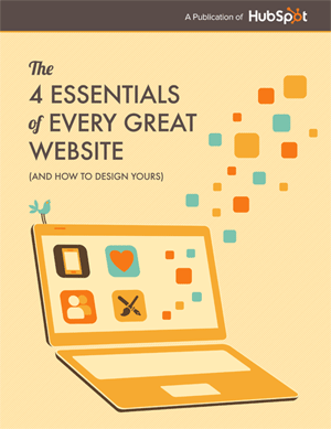 The 4 Essentials of Every Great Website