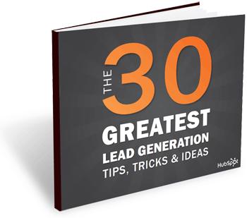 The 30 Greatest Lead Generation Tips, Tricks, & Ideas