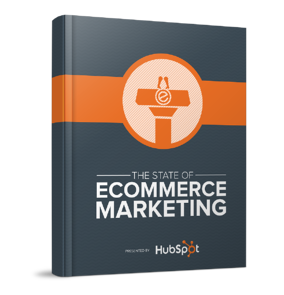 State of Ecommerce Marketing