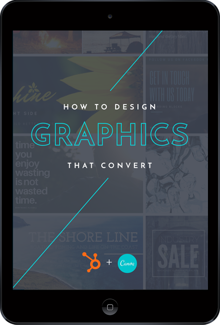 How to Design Graphics that Convert - HubSpot & Canva