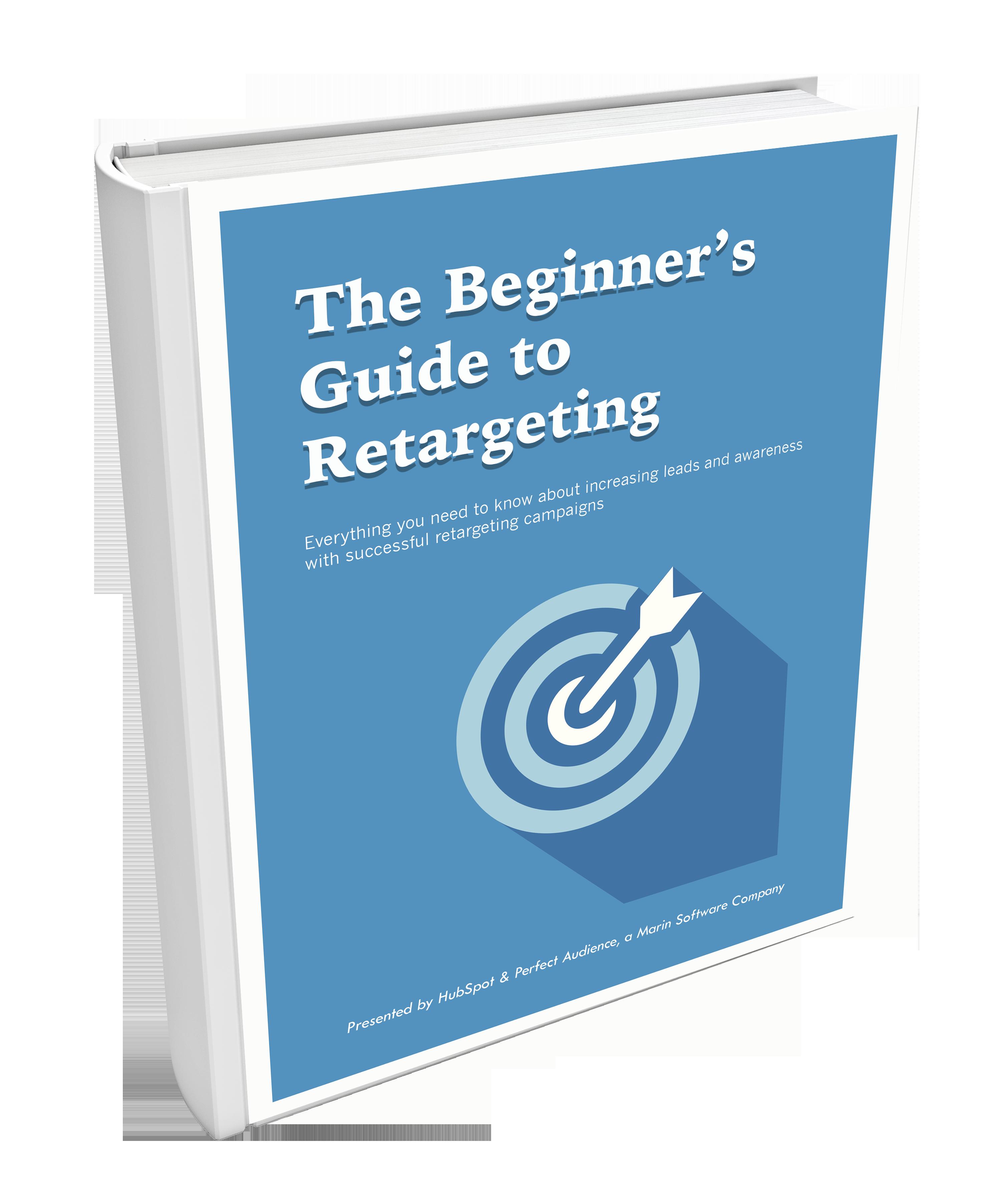 Beginner's Guide to Retargeting