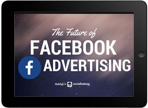 Future of Facebook Advertising