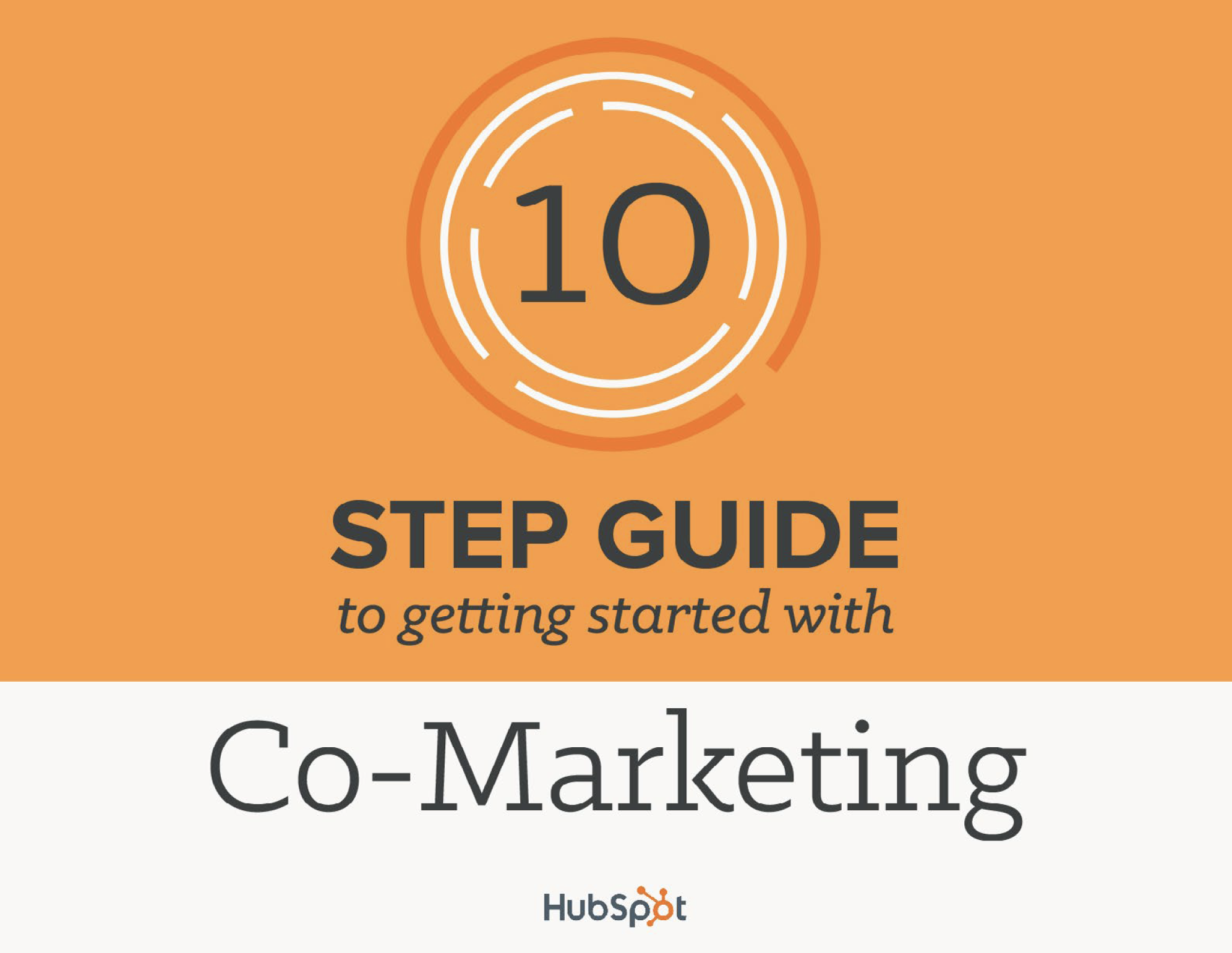 10 Step Guide to Getting Started with Co-Marketing 1