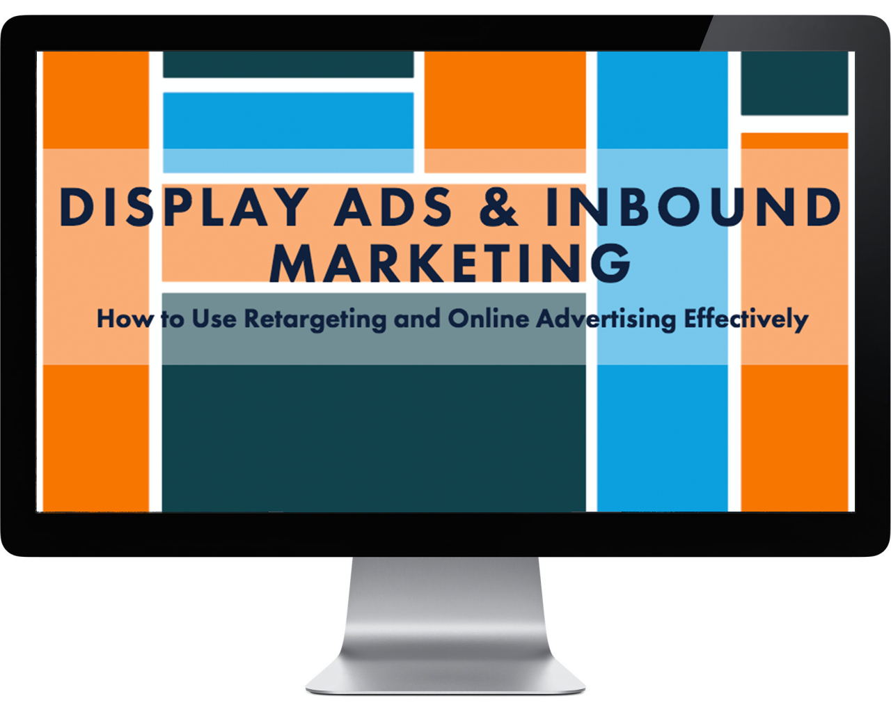 Display Ads and Inbound Marketing