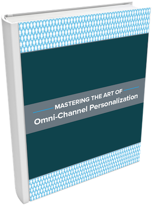 Cover-Mastering_the_Art_of_Omni-Channel_Personalization-300.png