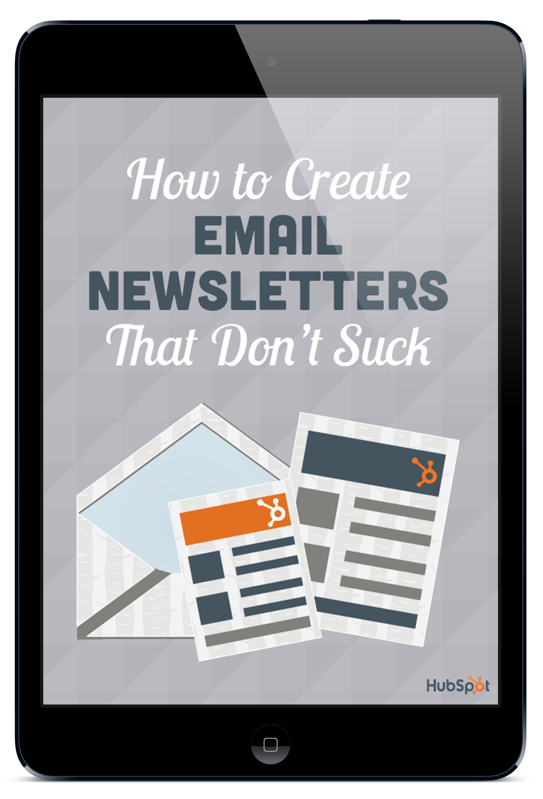 How to Create Email Newsletters That Don\'t Suck