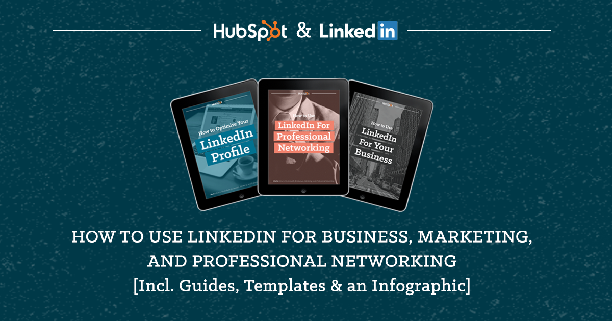 How to Use LinkedIn for Business, Marketing and Professional Networking
