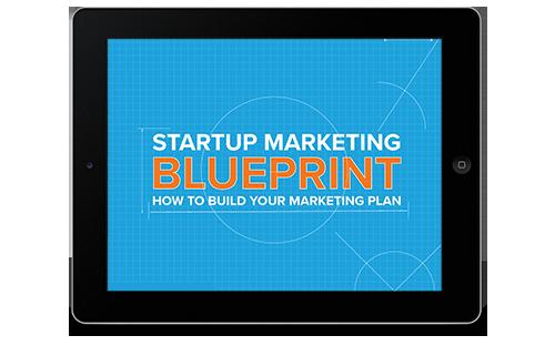 Startup marketing plan blueprint startup marketing blueprint malvernweather Gallery