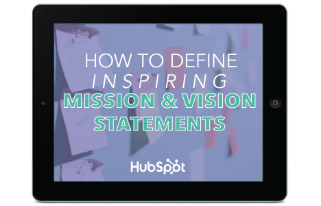 How to Define Inspiring Mission & Vision Statements