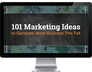 101 New Marketing Ideas to Generate More Business in the Fall