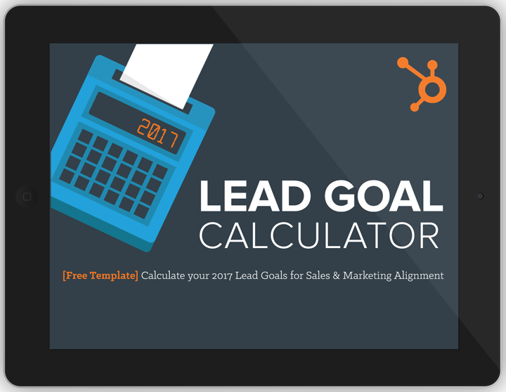 Free Template How To Calculate Your Leads Goal For Sales And