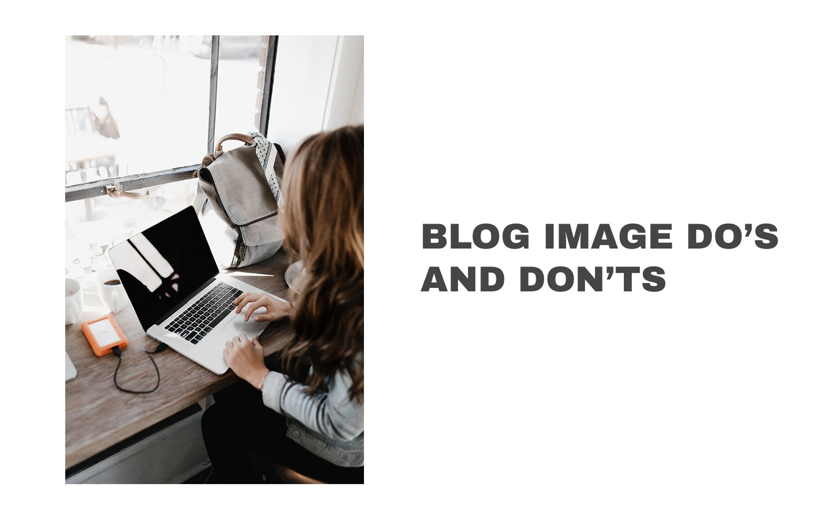 Blog image do's and don'ts