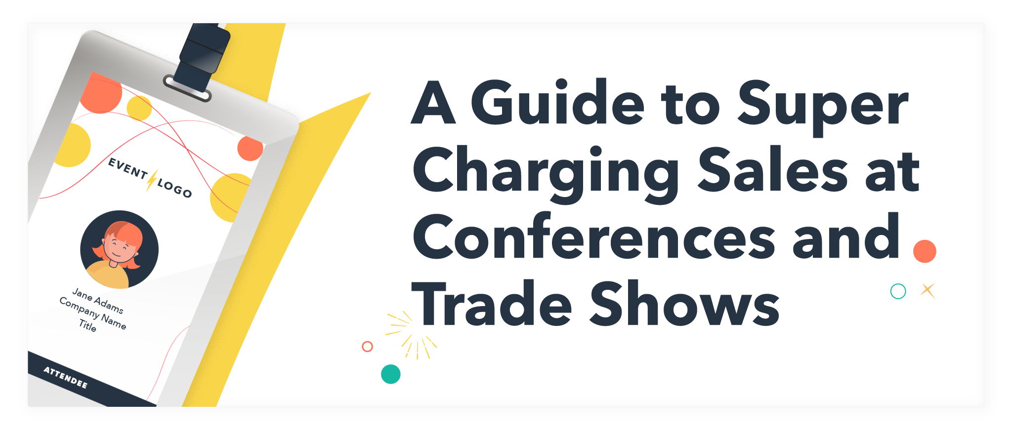 A Guide To Super Charging Sales at Conferences and Trade Shows