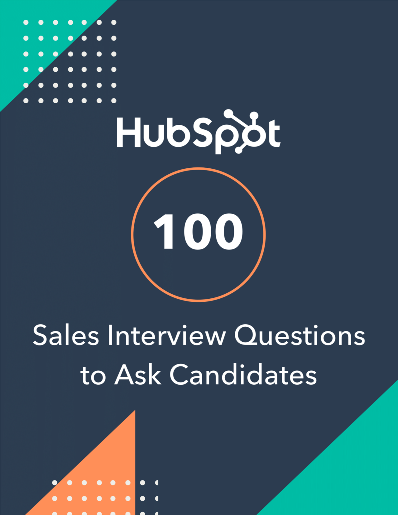 100 Sales Interview Questions to Ask Candidates